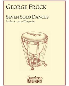 Seven Solo Dances for the Advanced Timpanist