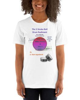 The 5 Stroke Roll Short-Sleeve Unisex T-Shirt - White