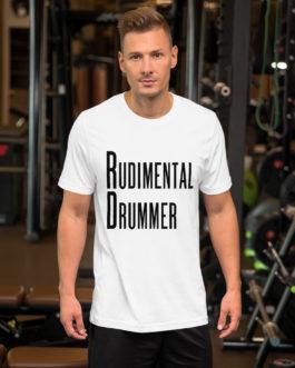 Dreams Rudimental Drummer Short-Sleeve Unisex T-Shirt - White