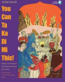 You Can Ta Ka Di Mi This!