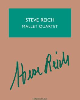 Steve Reich - Mallet Quartet