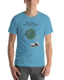 Crazy Hands - Snare Drum Accents Short-Sleeve Unisex T-Shirt - Ocean Blue
