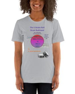 The 5 Stroke Roll Short-Sleeve Unisex T-Shirt - Silver