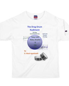 The Drag Drum Rudiment Men's Champion T-Shirt - 2XL